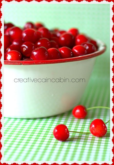 Fresh Michigan Cherries ~ Creative Cain Cabin
