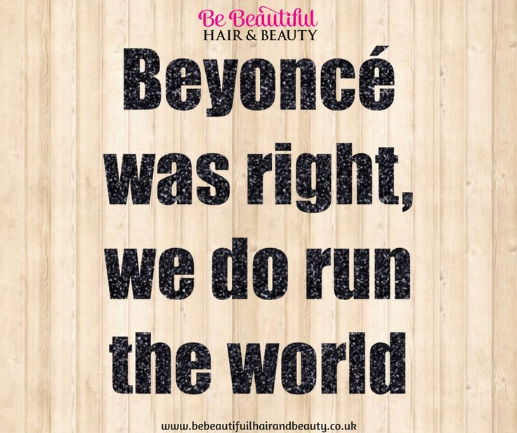 I love this #quote... Beyonce was right, we do run the world!