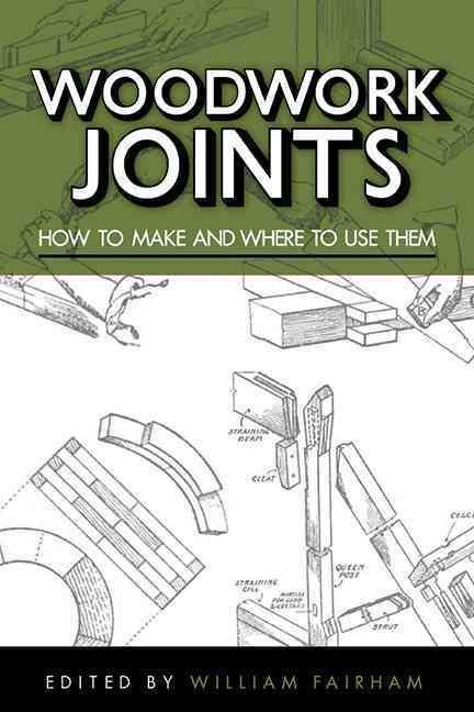 Originally published at the turn of the twentieth century by an anonymous Practical Joiner, Woodwork Joints: How to Make and Where to Use Them remains an incredibly useful and practical guide for deci