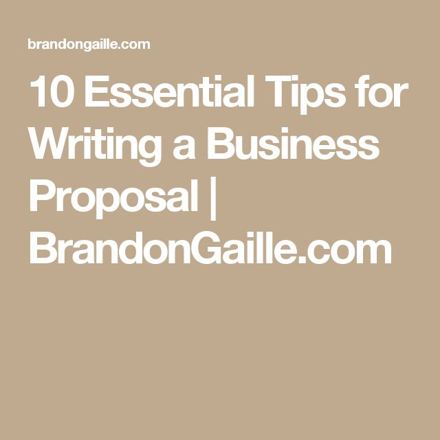 10 Essential Tips for Writing a Business Proposal | BrandonGaille.com