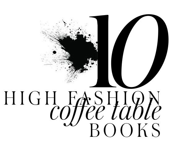 16 best 10 FASHIONABLE COFFEETABLE BOOKS images on Pinterest
