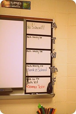 Homework Board...OR keep track of stuff going on at school--pep rallies, sports leaving early, no school days, holidays, etc.