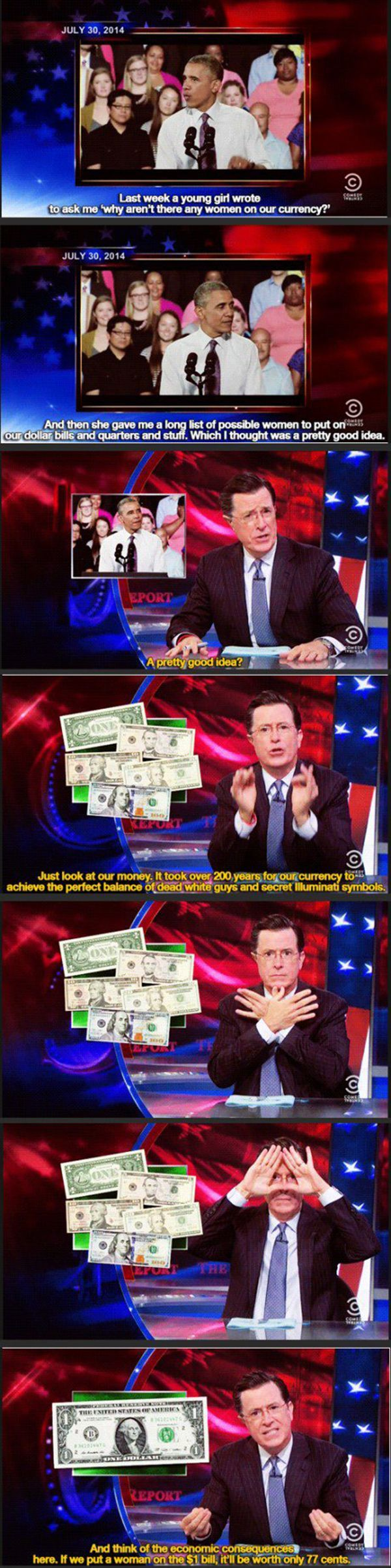 Boom. Colbert on sexism in currency and throws in a burn about the wage gap.