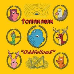 Tomahawk -  Oddfellows LP