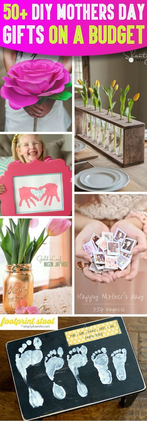 Show Your Mom How Special She Is With These 50+ DIY Mother's Day Gifts On A Budget!