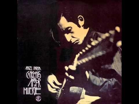 Ángel Parra -1969 - Canciones de amor y muerte
