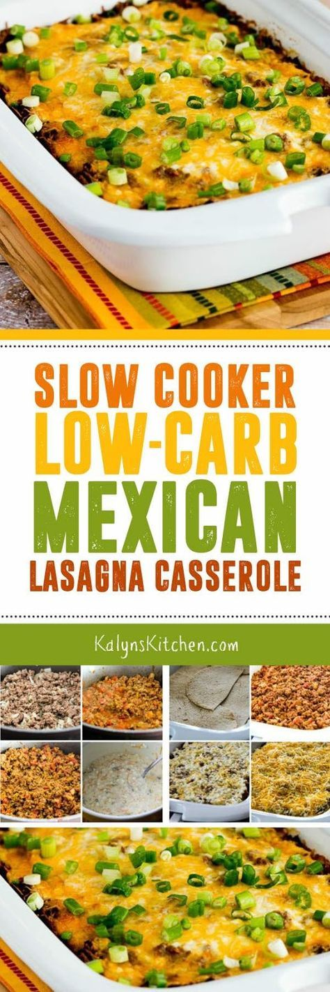 Use low-carb tortillas for this Slow Cooker Low-Carb Mexican Lasagna Casserole that's also low-glycemic and South Beach Diet Phase Two. You can make this in the Crock-Pot Casserole Crock slow cooker or any large oval slow cooker. And if you don't care about low-carb, just use regular flour tortillas for this delicious slow cooker casserole. [found on KalynsKitchen.com]
