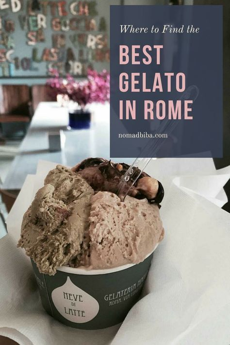 Check these 14 Great Places to get the Best Gelato in Rome. Europe Travel. #TravelEuropeIdeas
