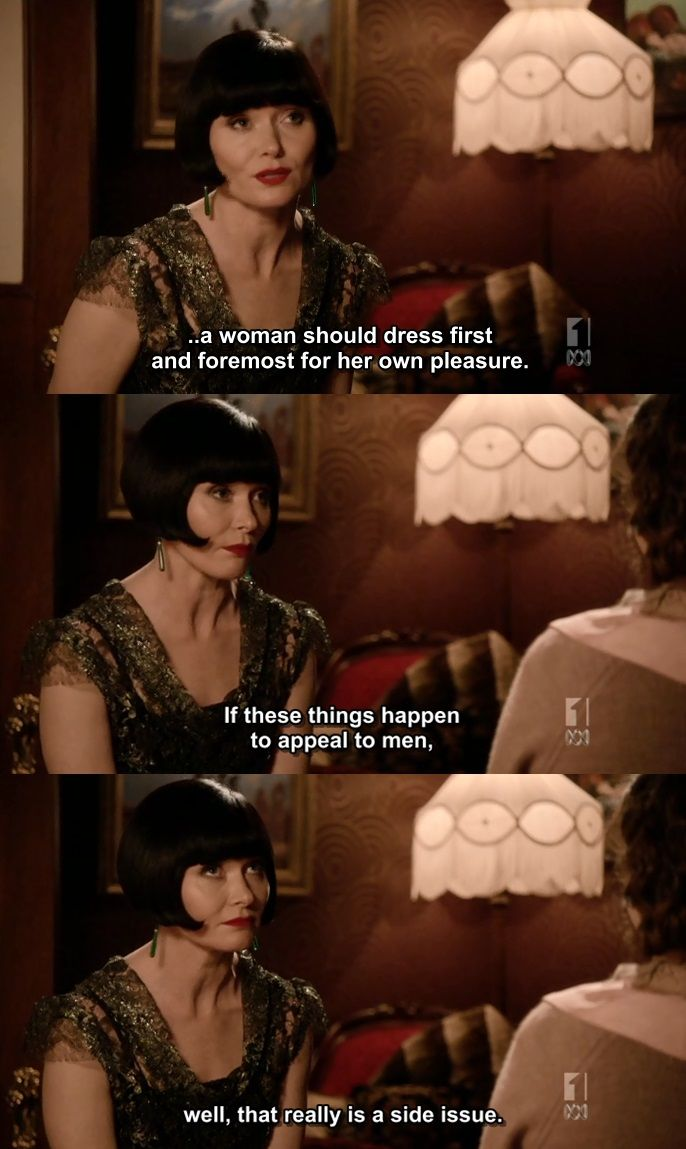 Phryne Fisher on Miss Fisher's Murder Mysteries on Netflix. First dress for yourself!!