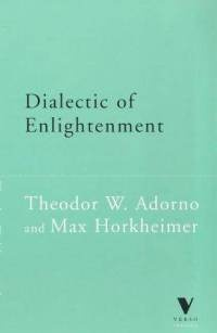 Adorno & Horkheimer: Die Dialektik der Aufklärung (Dialectic of Enlightment)