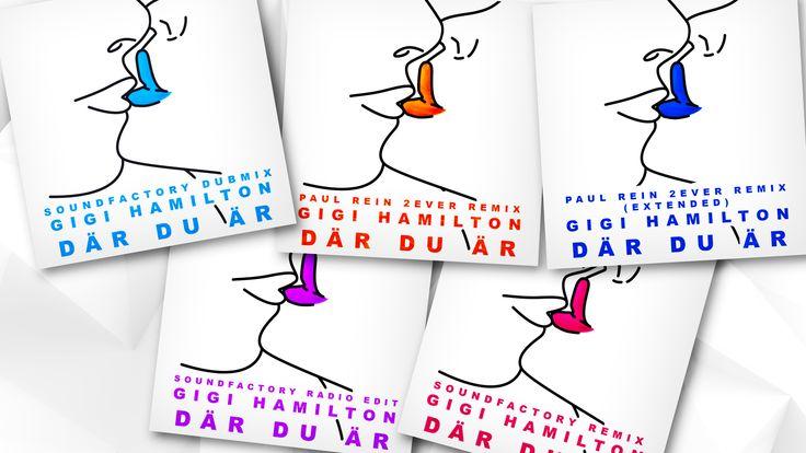 Nu klättra Gigi Hamiltons senaste singel Där Du Är i popularitet bland fansen och en ny generation. Den 8 september släpper Gigi Hamilton fem nya remixar av nya singel Där Du Är. För mixarna står SoundFactory och Paul Rein.