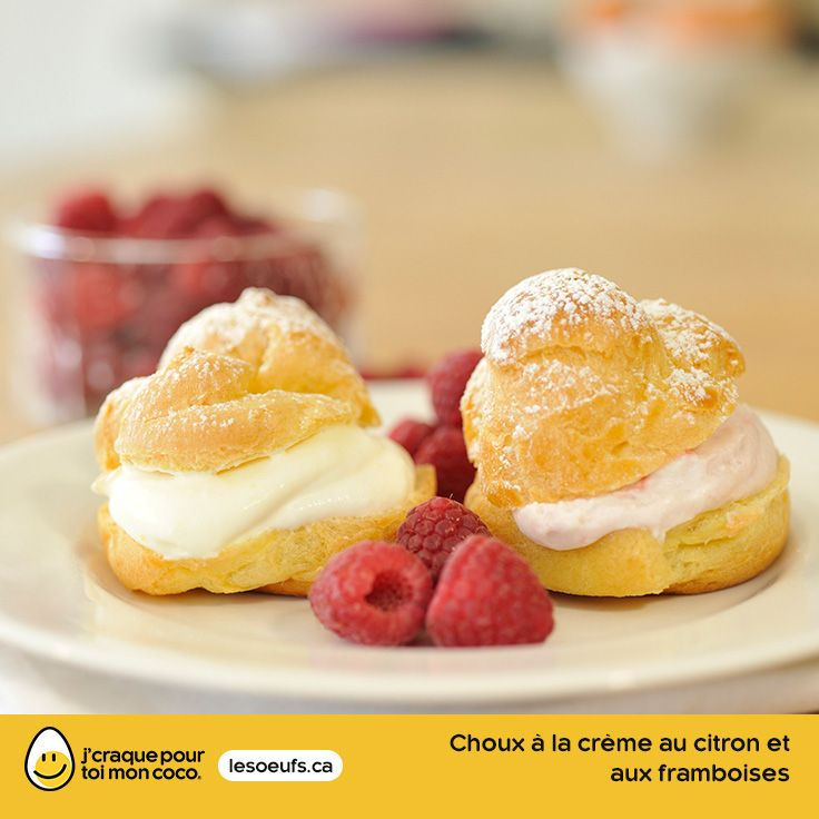 Choux à la crème au citron et aux framboises | lesoeufs.ca | #Oeufs