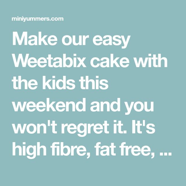 Make our easy Weetabix cake with the kids this weekend and you won't regret it. It's high fibre, fat free, and delicious. We also explain to kids what fibre helps our bodies to do.