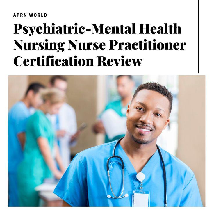 Online psychiatric nurse practitioner certification