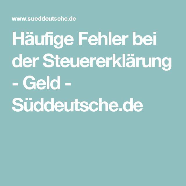 Häufige Fehler bei der Steuererklärung - Geld - Süddeutsche.de