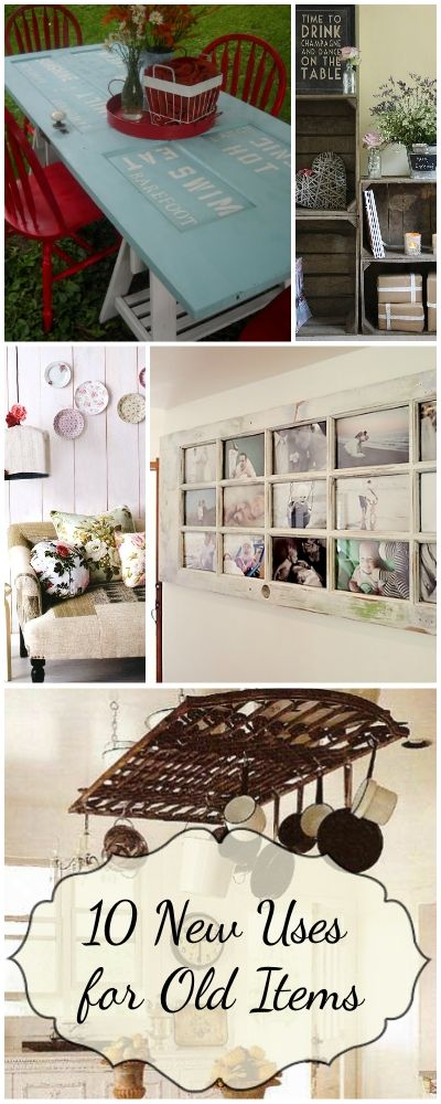 10 New Uses for Old Items • Great Ideas & Tutorials!