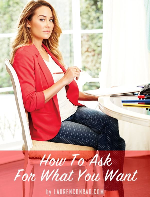 How to Ask for What You Want {great tips!}