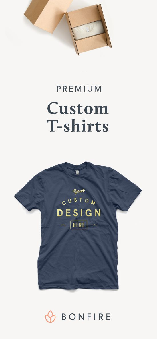 Order premium custom t-shirts that are printed on demand. Create your own design, select desired styles & colors, and checkout in minutes. Bonfire prints & delivers your premium custom apparel directly to your door.