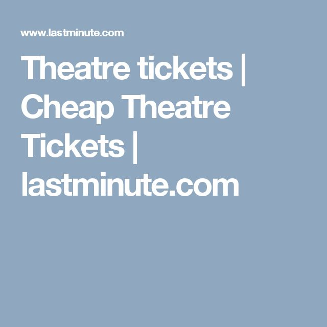 book cheap theatre tickets london
