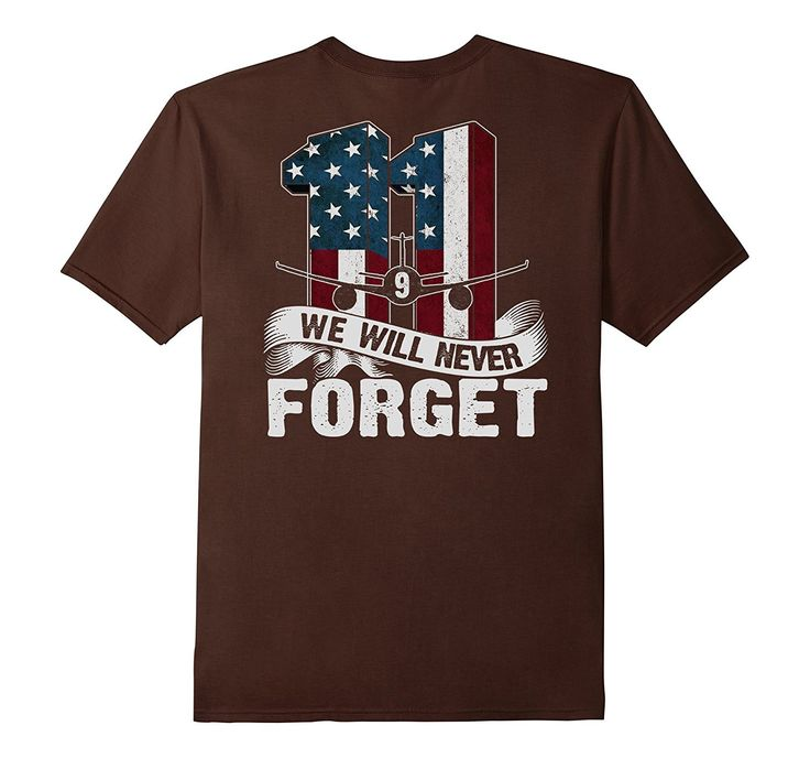 We Will Never Forget T-Shirt 9/11 American Flag