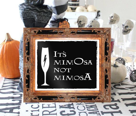 "It's MimOsa not MimosA Harry Pottery 8x10 by BrideMadeCalifornia. Throwing the ultimate Harry Potter brunch or halloween party? We've got you covered with your ""its mimosa not mimosa"" bar sign!  This listing is for 4 high quality pdf digital files (5"" x 7"" and 8"" x 10"") to be downloaded and printed at your local print shop or at home."