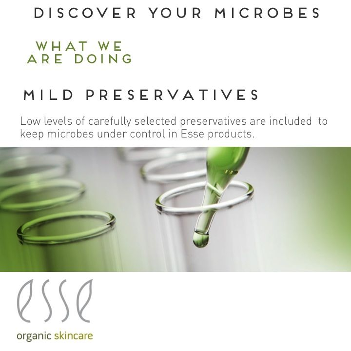 Mild Preservatives. Esse uses mild preservatives to minimise the impact on good microbes which are critical for healthy skin.