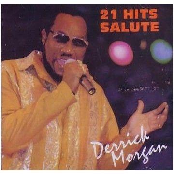 21 Hits Salute - Derrick Morgan