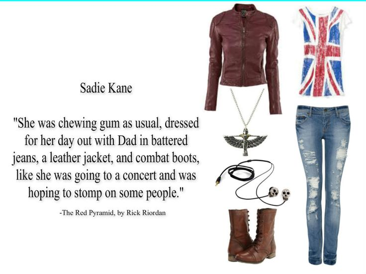 Sadie Kane's first outfit in The Red Pyramid by Rick Riordan.- wish the jacket was black and the jeans were darker, but not bad!