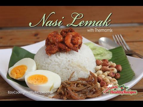 How to cook Nasi Lemak (Coconut Rice) with Thermomix 椰浆饭三巴 - Easy Cooking Healthy RecipesEasy Cooking Healthy Recipes