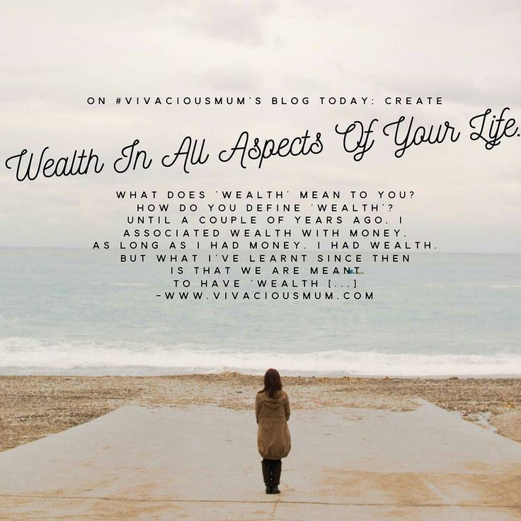 On #VivaciousMum's blog today; CREATE WEALTH IN ALL ASPECTS OF YOUR LIFE. What does Wealth mean to you? How do you define Wealth? Until a couple of years ago I associated wealth with money. As long as I had money I had wealth. But what Ive learnt since then is that we are meant to have Wealth [] Read full article on www.vivaciousmum.com #Abundance #Wealth #VivaciousMum #Motherhood #Mum #Life #Lifestyle #Goals #Abundance #Gratitude #Health #Beauty #Fashion #Wellbeing