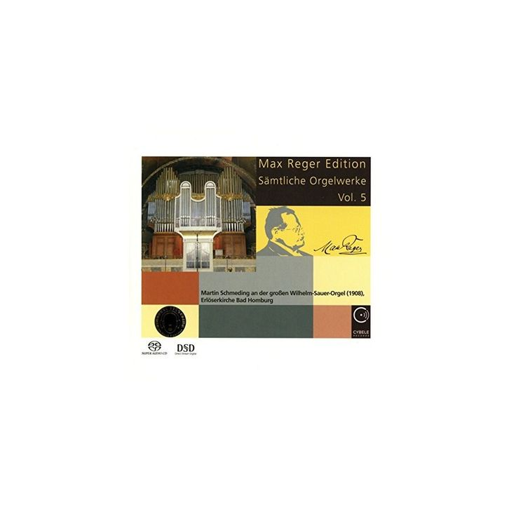 Max Reger & Martin Schmeding - Max Reger Edition: Complete Organ Works Vol 5 (CD)