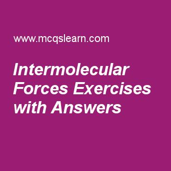 Intermolecular Forces Exercises with Answers