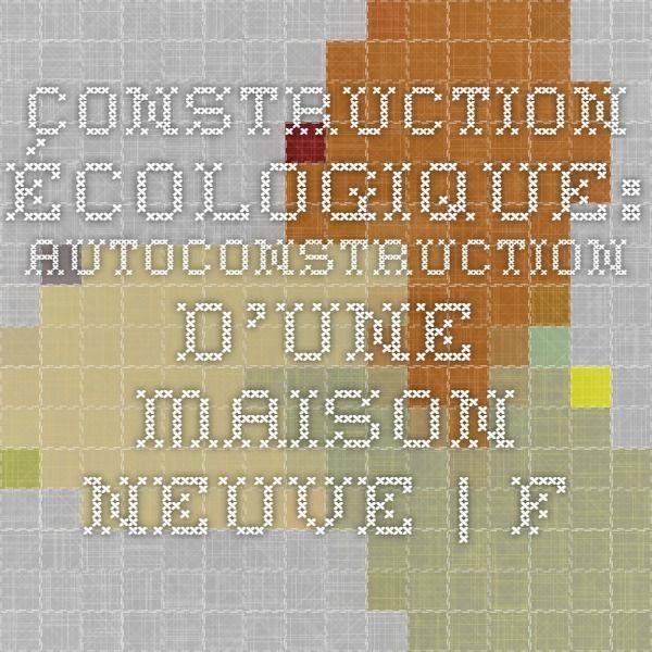 17 meilleures id es propos de construction cologique for Combien coute une construction neuve