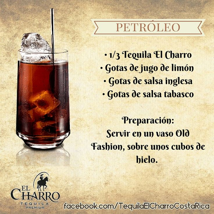 Petróleo, con Tequila El Charro! #Tequila #TequilaElCharro #Coctel #Cocktail #Petroleo