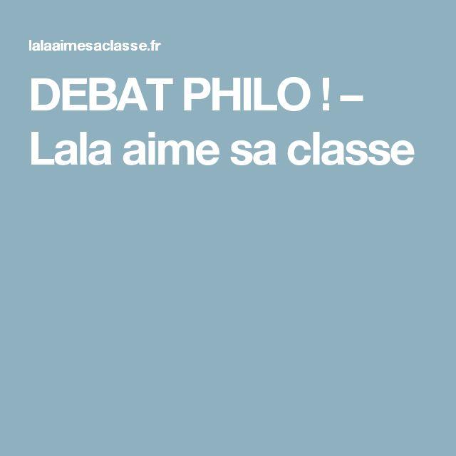DEBAT PHILO ! – Lala aime sa classe