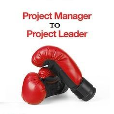 From Project Manager to Project Leader  We manage tasks and activities, and those activities must be performed by people, who must be led. It is not enough to simply be a Project Manager.  http://www.compliance4all.com/control/w_product/~product_id=500789LIVE