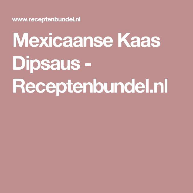 Mexicaanse Kaas Dipsaus - Receptenbundel.nl