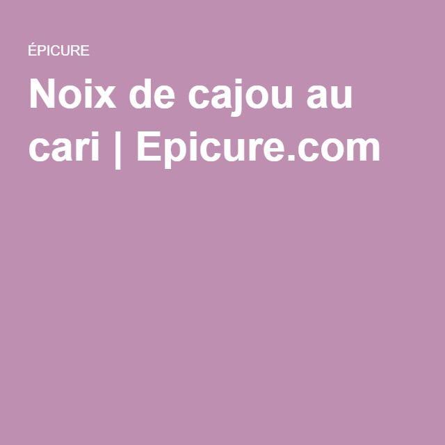 Noix de cajou au cari | Epicure.com