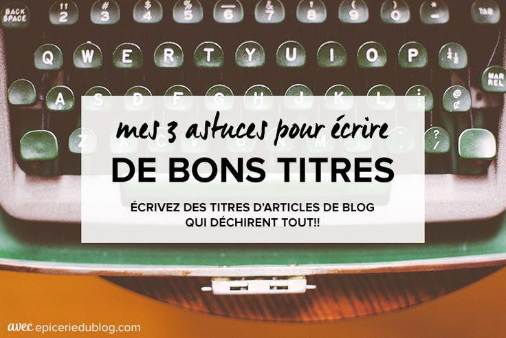 Titre article #blog: mes 3 astuces pour accrocher le lecteur! #blogueuse #webentrepreneuse