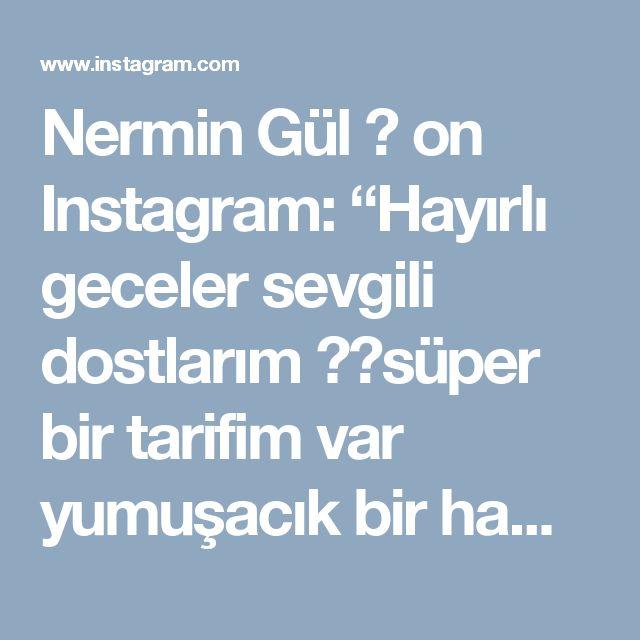 """Nermin Gül 🔵 on Instagram: """"Hayırlı geceler sevgili dostlarım ❤️süper bir tarifim var yumuşacık bir hamur içi bol malzemeli pideler sizler videomu izlerken beğenirken…"""" • Instagram"""