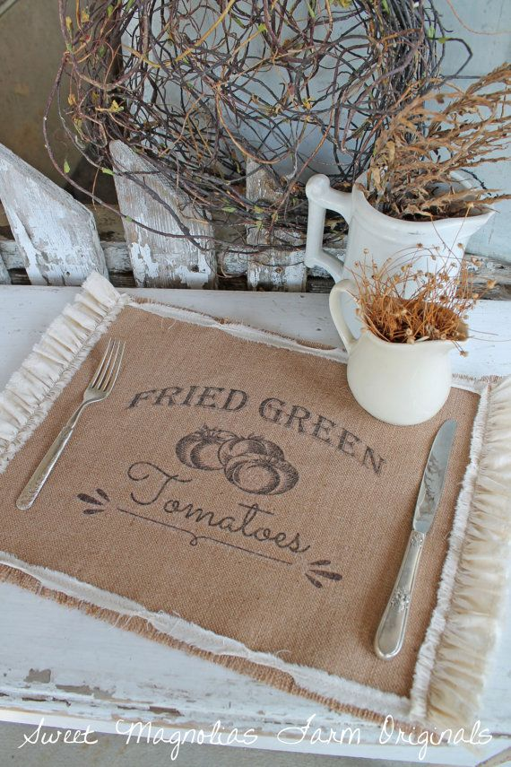 "Burlap Table Placemats - ""Fried Green Tomatoes""  Kitchen  Farmhouse Style Country Shabby Cottage Chic Ruffle Southern Saying"