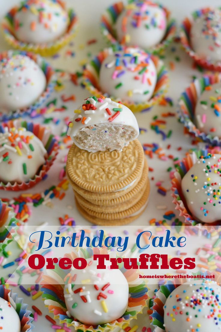 Birthday Cake Oreo Truffles! No-bake treats that are a piece of cake ...