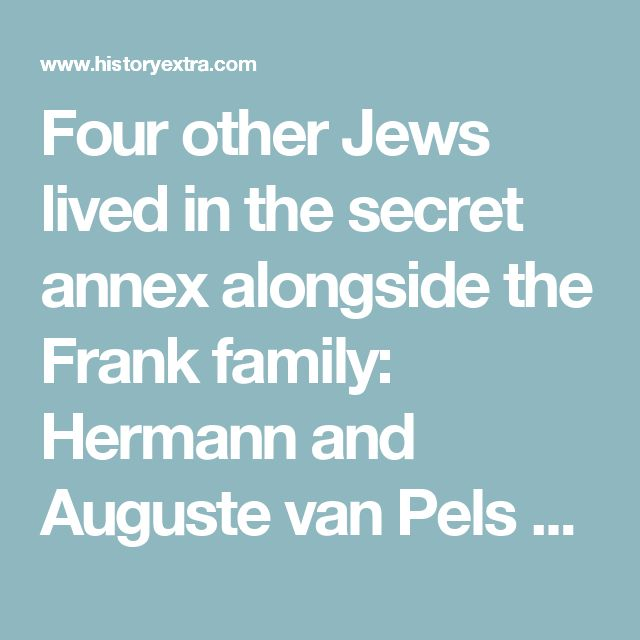 Four other Jews lived in the secret annex alongside the Frank family: Hermann and Auguste van Pels with their son Peter, and, for a time, Fritz Pfeffer, a German dentist. Anne's diary describes in great detail the tension between the eight individuals, who had to stay indoors at all times and remain quiet so as not to arouse the suspicion of staff working in the warehouse downstairs. The entrance to the annex was concealed behind a moveable bookcase.   Anne's famous diary was written in an…