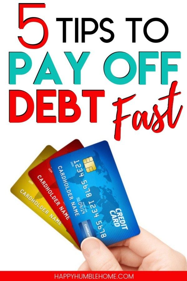 5 Tips To Pay Off Debt Fast With Images Debt Payoff Debt Free