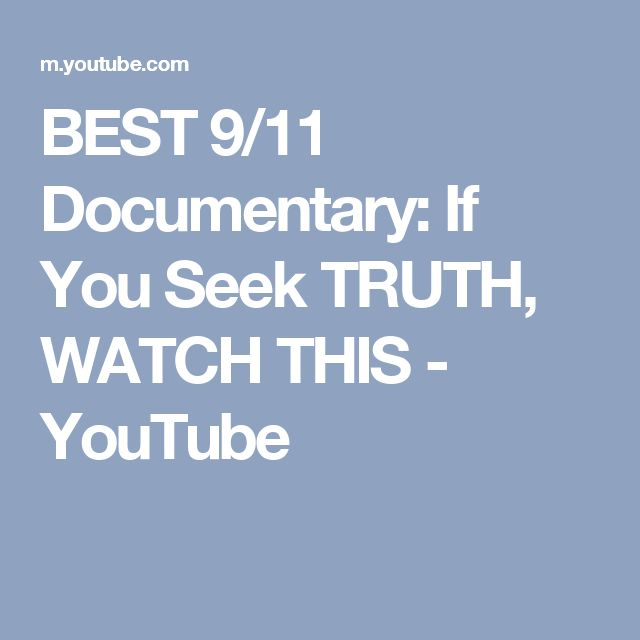 BEST 9/11 Documentary: If You Seek TRUTH, WATCH THIS - YouTube