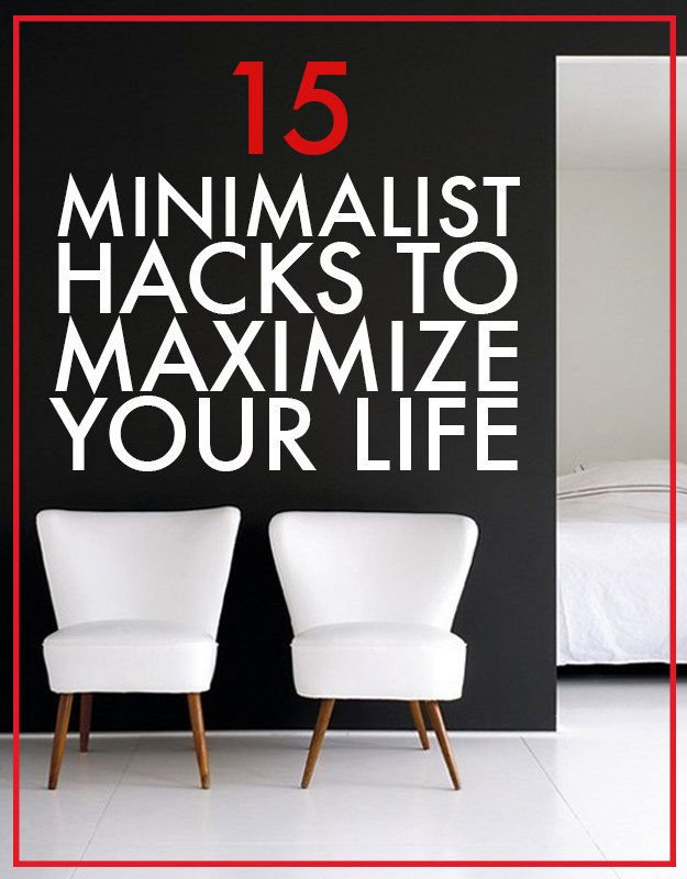 15 minimalist hacks to maximize your life tiny living for Minimalist living guide pdf