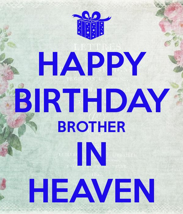 happy-birthday-brother-in-heaven.png (600×700)