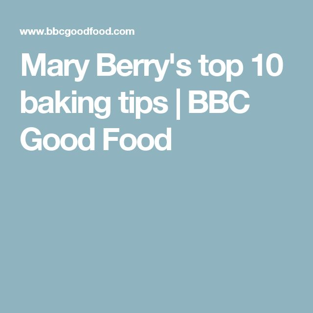Mary Berry's top 10 baking tips | BBC Good Food