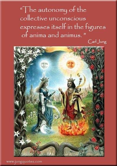 """""""The autonomy of the collective unconscious expresses itself in the figures of anima and animus. They personify those of its contents which, when withdrawn from projection, can be integrated into consciousness. To this extent, both figures represent functions which filter the contents of the collective unconscious through to the conscious mind.."""" ~Carl Jung"""