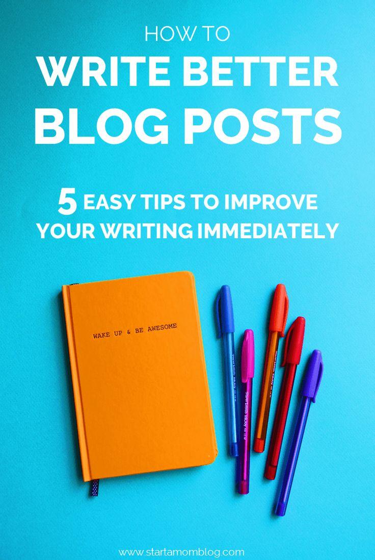 5 Tips to Write Better Blog Posts Using Great Sentences - Start a Mom Blog